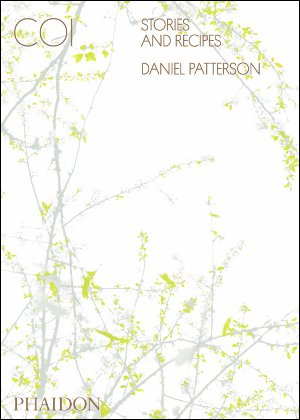 Patterson Daniel, Coi - Stories and Recipes