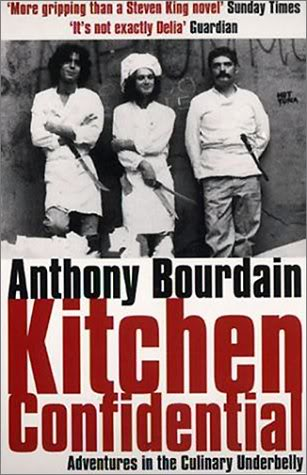 Bourdain Anthony, Kitchen Confidential