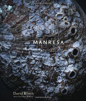 Kinch David, Manresa - An Edible Reflection