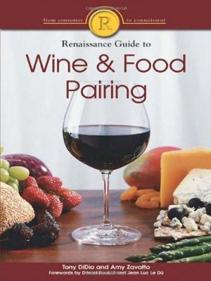 DiDio T. e Zavatto A., Renaissance Guide to Wine & Food Pairing