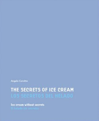 Corvitto Angelo, The secrets of ice cream
